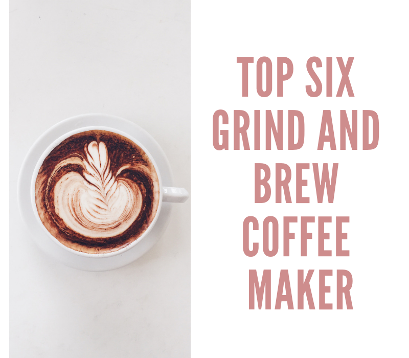 Top 6 Grind And Brew Coffee Maker Reviews 2