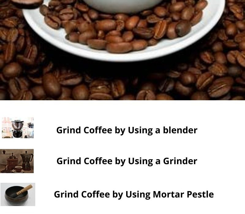 How to Grind Coffee Beans at Home